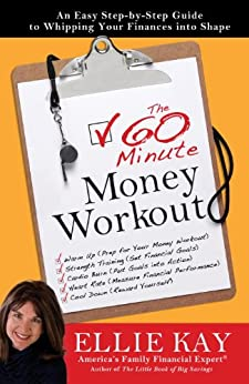 The 60 Minute Money Workout by Ellie Kay Book Cover