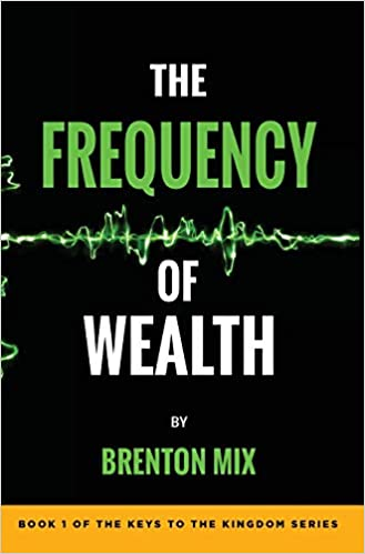 The Frequency of Wealth by Frenton Mix book cover