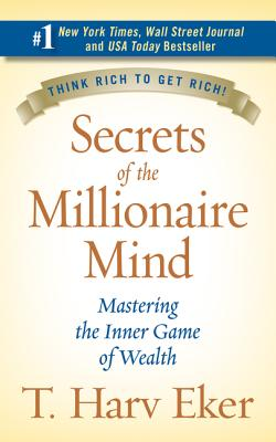 Secrets of the Millionaire Mind by T Harv Eker book cover